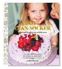 9789163761157_200_gott-utan-socker-goda-recept-for-osotade-barn-och-kloka-vuxna